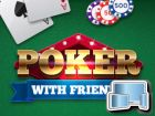 Poker with Friends, Gratis online Spiele, Multiplayer Spiele, Casino Spiele, Poker Spiele, Social Games, HTML5 Spiele